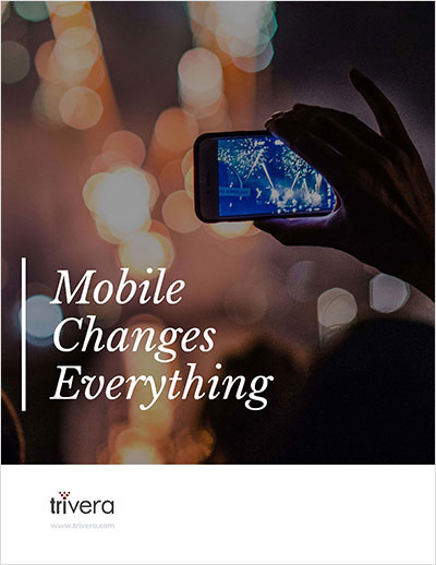 Mobile Changes Everything