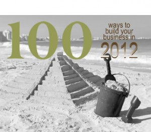 100-ways-to-build-your-business-in-2012